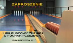 VIII Jubileuszowy Turniej Kręglarski w Pleszewie