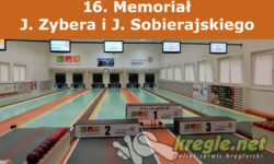 16. Memoriał J. Zybera i J. Sobierajskiego