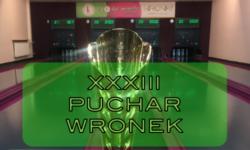 XXXIII Puchar Wronek już za nami