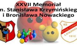 XXVII Memoriał S. Krzymińskiego i B. Nowackiego w Lesznie – NOWY TERMIN
