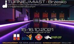 Turniej Miast BRZESKO – zaproszenie